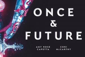 'Once and Future' by Amy Rose Capetta and Cori McCarthy image