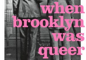 'When Brooklyn Was Queer' by Hugh Ryan image