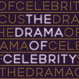 'The Drama of Celebrity' by Sharon Marcus image