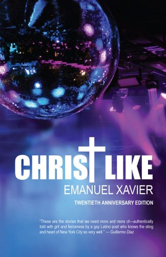 Cover of Christ Like by Emanuel Xavier