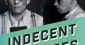 'Indecent Advances: A Hidden History of True Crime and Prejudice Before Stonewall' by James Polchin image
