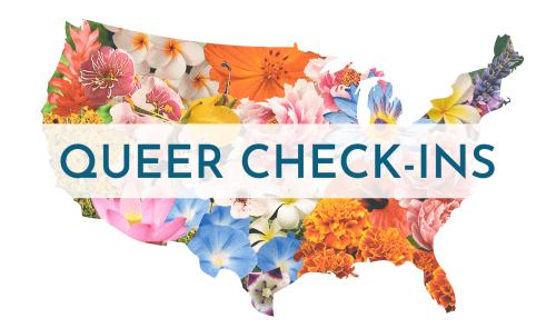 Queer Check-Ins