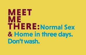 'Meet Me There: Normal Sex & Home in three days. Don't wash.' by Samuel Ace image