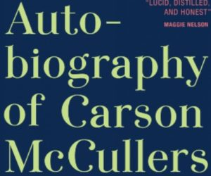 My Autobiography of Carson McCullers by Jenn Shapland image