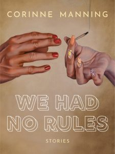 We Had No Rules Defies Expectations and Takes Readers to Uncomfortable Places image