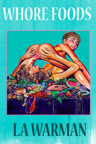 Cover of Whore Foods