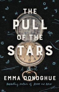 Navigating a Pandemic: An Excerpt from Emma Donoghue's The Pull of the Stars image