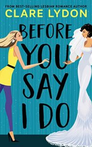A Professional Bridesmaid Finds Love in Before You Say I Do image