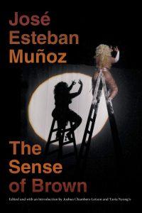 José Esteban Muñoz's Work is a Love Letter to Brownness image