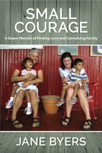 Forging Meaning through Love: Jane Byers' Small Courage image