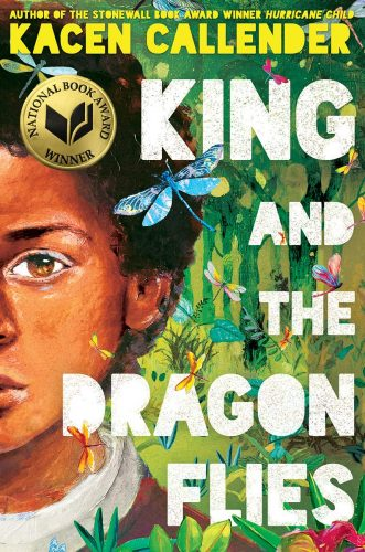 """cover for Kacen Callender's """"King and the Dragonflies"""""""