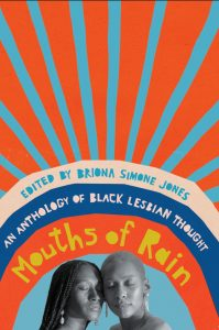 Mouths of Rain Showcases the Richness of Black Lesbian Intellectual Life image