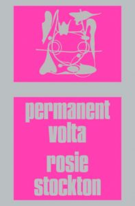Permanent Volta by Rosie Stockton: the Queer Poems of Intimacy We've all Needed image
