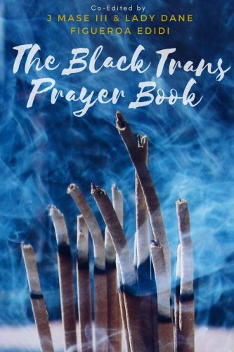 """cover of """"The Black Trans Prayer Book"""": a bundle of incense burning on a smoke-filled, blue background"""