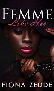 Femme Like Her: An Emotional Romance Between Two Black Femmes image