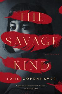 Read This! Excerpt of The Savage Kind – John Copenhaver's New Thriller image
