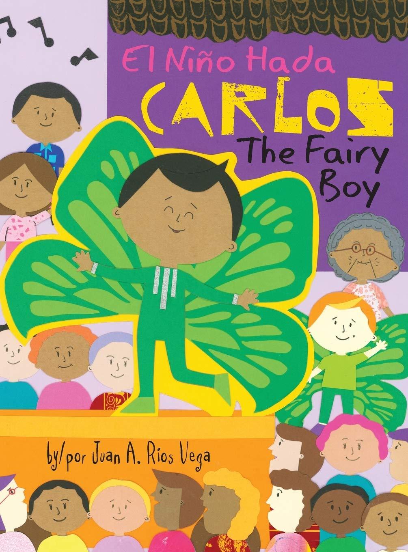 Carlos, The Fairy Boy: Carlos, El Niño Hada
